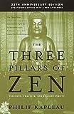 The Three Pillars of Zen: Teaching, Practice, and