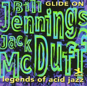 Legends of Acid Jazz: Glide On by Prestige