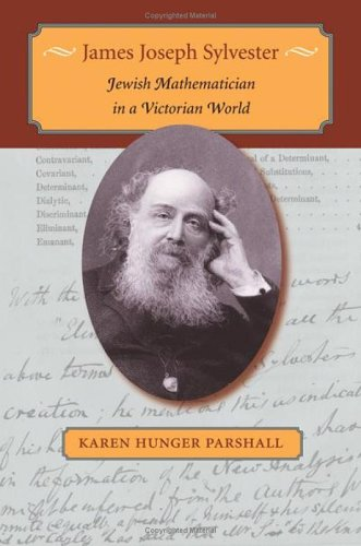James Joseph Sylvester: Jewish Mathematician in a Victorian World