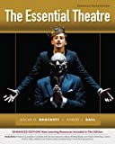 The Essential Theatre, Brockett, Oscar G. and Ball, Robert J., 1133307280