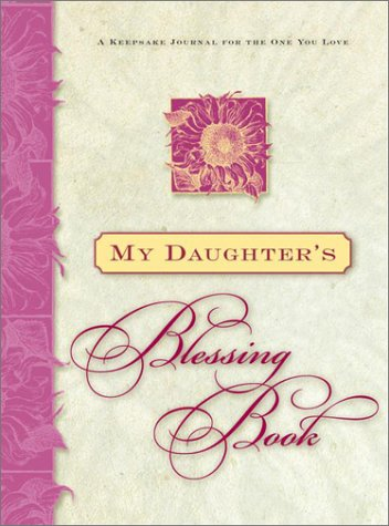 My Daughter's Blessing Book