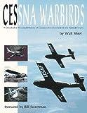 Cessna Warbirds, Walt Shiel, 1879825252