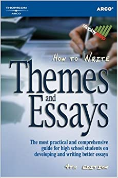 com how to write themes essays th ed how to write  how to write themes essays 4th ed how to write themes and essays