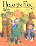 Flora the Frog, Shirley Isherwood, 1561452238