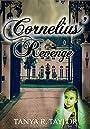 CORNELIUS' REVENGE (The Cornelius Saga Book 2)