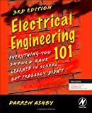 Electrical Engineering 101, Third Edition: Everything You Should Have Learned in School…but Probably Didn't, Books Central