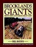 Brooklands Giants, Bill Boddy, 1844253155