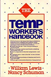 Temp Worker's Handbook: How to Make Temporary Employment Work for You
