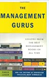 The Management Gurus, Rebecca Clement and Soundview Executive Book Summaries Editors, 1591842085