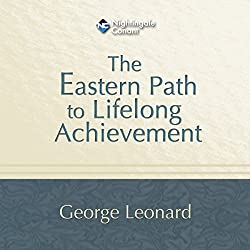 The Eastern Path to Lifelong Achievement