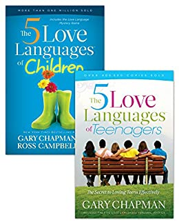 The 5 Love Languages of Children/The 5 Love Languages of Teenagers Set by [Chapman, Gary, Campbell, Ross]