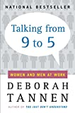 Talking from Nine to Five: Women and Men in the Workplace: Language, Sex and Power