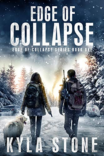 Edge of Collapse: A Post-Apocalyptic EMP Survival Thriller by [Stone, Kyla]