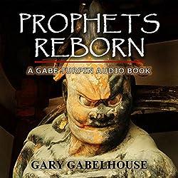 Prophets Reborn