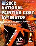 2002 National Painting Cost Estimator, Dennis D. Gleason, 1572181109