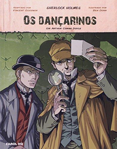 Os Dançarinhos. Sherlock Holmes - Volume 1. Coleção Farol HQ