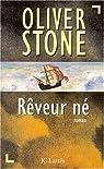 Rêveur né par Stone