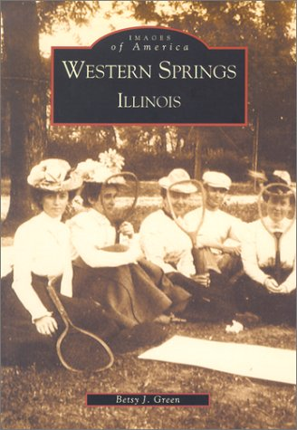 Western Springs, Illinois (Images of - Hill Illinois Spring