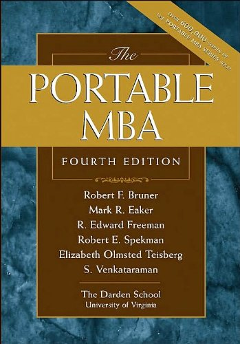 Download The Portable MBA (text only) 4th (Fourth) edition by M.R.Eaker,R.E.Freeman,R.E.Spekman R.F.Bruner PDF