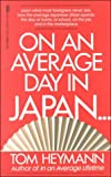 On an Average Day in Japan . . ., Tom Heymann, 0449906078