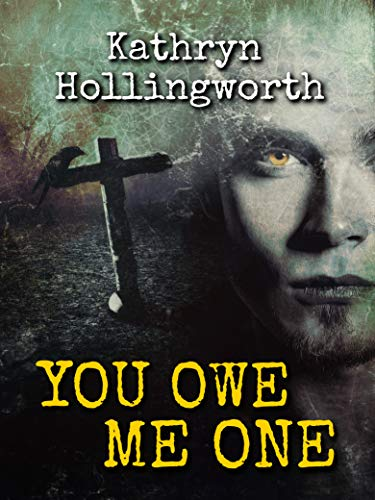 You Owe Me One by [Hollingworth, Kathryn]