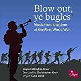 Truro Cathedral Choir Blow Out Ye Bugles Other Classic