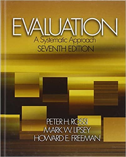 Evaluation a systematic approach 7th edition peter h rossi evaluation a systematic approach 7th edition 7th edition fandeluxe Gallery