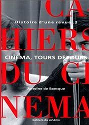 Histoire d'une revue, tome 2 : Cinéma, tours détours, 1959-1981
