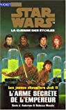 Star Wars - Les Jeunes Chevaliers Jedi, tome 11 : L'arme secrète de l'Empereur par Anderson