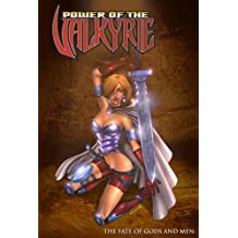 Power of the Valkyrie: The Fate of Gods and Men