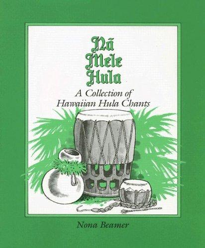 Download Na Mele Hula: A Collection of Hula Chants pdf epub