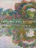 img - for Phoenix Art Museum: Collection Highlights book / textbook / text book