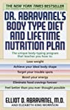 Dr. Abravanel's Body Type Diet and Lifetime Nutrition Plan by Elliot Abravanel (1999-07-06)