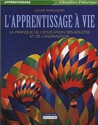 L'apprentissage à vie : La pratique de l'éducation des adultes et de l'andragogie