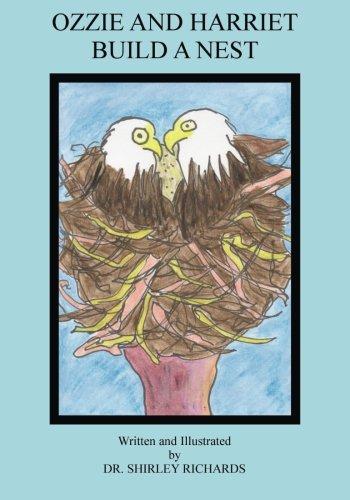 Bald Eagle Facts - Ozzie and Harriet Build a Nest