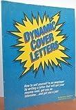 Dynamic Cover Letters, Katharine Hansen, 0898153565