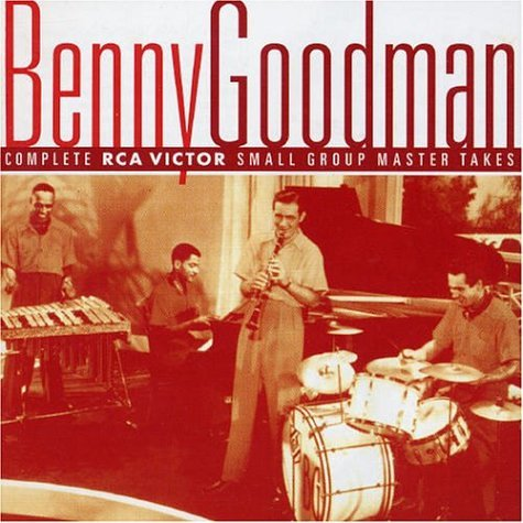 Benny Goodman - The Complete Rca Victor Small Group Master Takes - Zortam Music