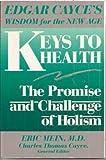 Keys to Health, Eric A. Mein, 0062505947