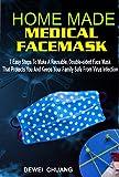 HOMEMADE MEDICAL FACE MASK: 7 Easy Steps To Make