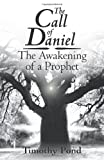 The Call of Daniel, Timothy Pond, 1449740030