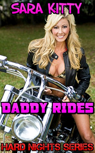 Daddy Rides: Taboo Forced Submission Man of the House Story (Hard Nights Book 8)