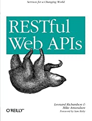 RESTful Web APIs: Services for a Changing World