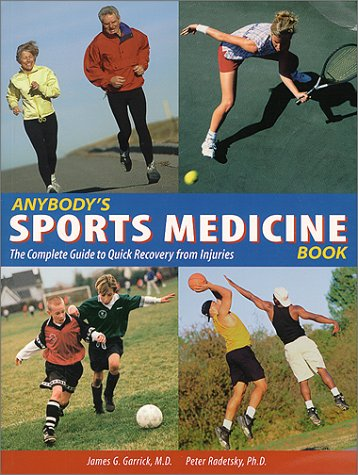 Download Anybody's Sports Medicine Book: The Complete Guide to Quick Recovery from Injuries ebook