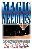 Magic Needles, Jun Xu and Frank Murray, 1591202221