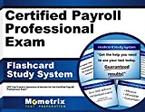 Certified Payroll Professional Exam Flashcard Study System: CPP Test Practice Questions & Review for the Certified Payroll Professional Exam (Cards)