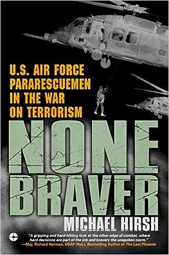 Amazon.com: None Braver: U.S. Air Force Pararescuemen in the ...