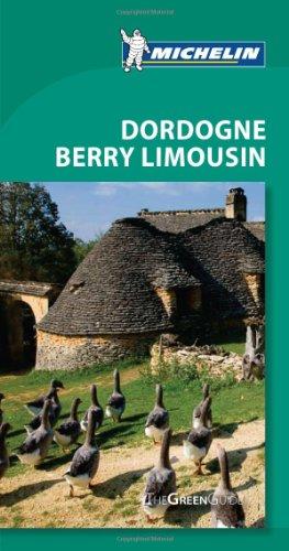 Michelin Green Guide Dordogne Berry Limousin, 5e (Green Guide/Michelin)
