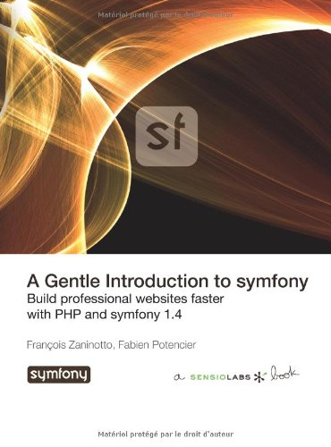A Gentle Introduction to symfony 1.4