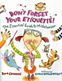 Don't Forget Your Etiquette!, David Greenberg, 0374349908