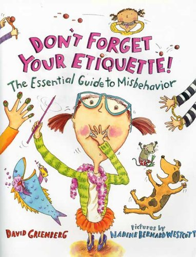Books : Don't Forget Your Etiquette!: The Essential Guide to Misbehavior